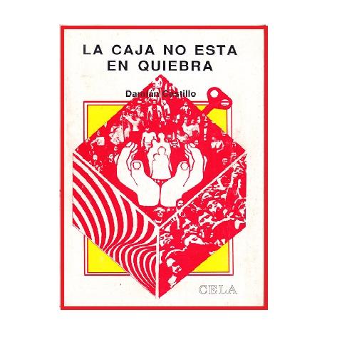 La Caja no está en quiebra, Daminán Castillo, 1991. Venta B/.1.00