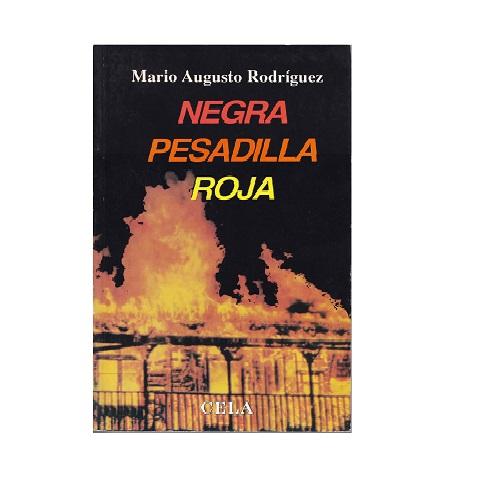 Negra pesadilla roja, Mario A. Rodríguez, 1993, Venta B/.1.00