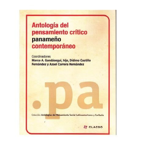 Antología del pensamiento crítico panameño contemporáneo