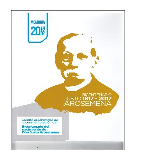 Mmeoria Bicentenario Justo Arosemena (1817-2017)