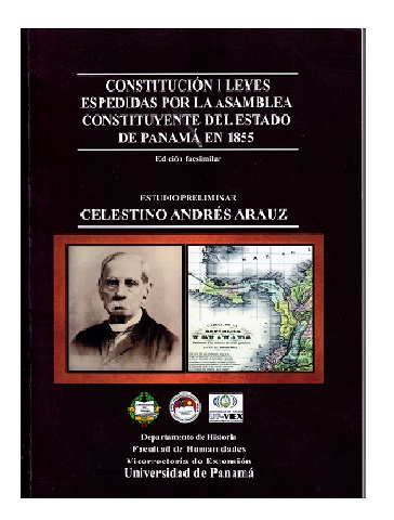 Constitución i leyes espedidas por la Asamblea Constituyente del Estado de Panamá en 1855, Celestino A. Arauz