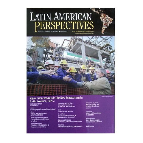 Latin American Perspectives. Issue 225, Vol. 46, No. 2, Mar. 2019.