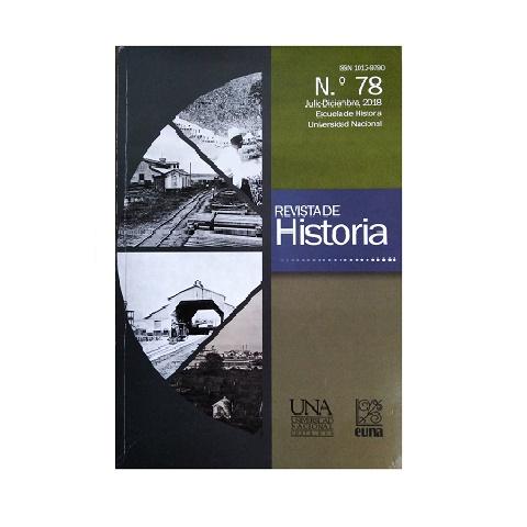 Revista de Historia. Nº 78. Julio- Diciembre, 2018.