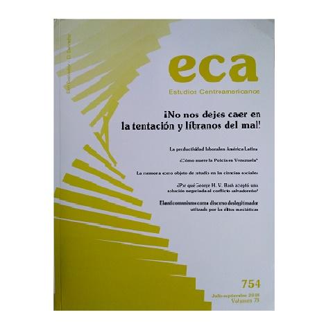 ECA Estudios Centroamericanos. Nº 754, Vol. 73. Julio- Septiembre 2018.