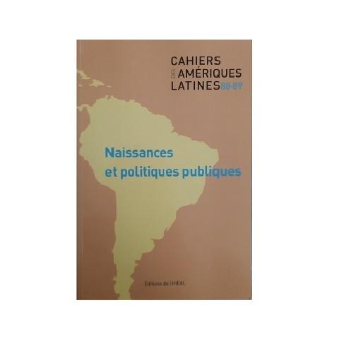Cahiers Des Amériques Latines 88-89. Diciembre 2018.