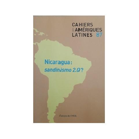 Cahiers Des Amériques Latines 87. Septiembre 2018.